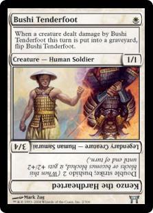 Bushi Tenderfoot / Kenzo the Hardhearted
