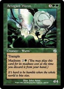 Arrogant Wurm