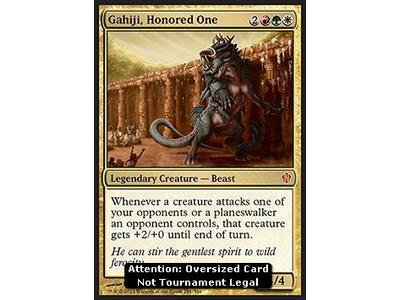 Gahiji, Honored One