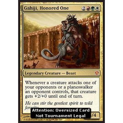 Gahiji, Honored One